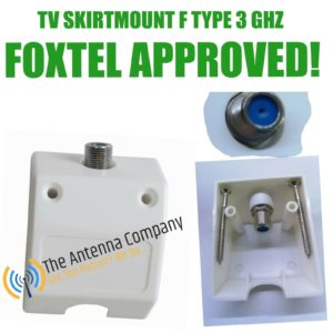 Skirting Board TV Antenna mount f Female including screws foxtel approved 3 GHZ
